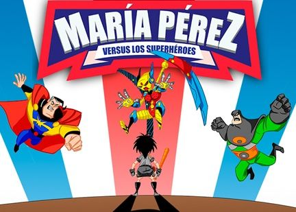 Learn Spanish with Maria Perez & Los Superheroes