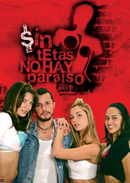 Learn Spanish with Sin Tetas no Hay Paraiso