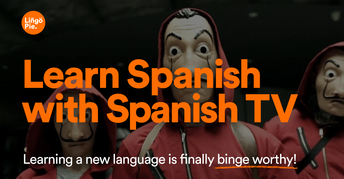 """""""Lingopie - Learn Spanish With Spanish TV Shows"""""""